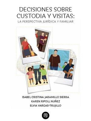 cover image of Decisiones sobre custodia y visitas