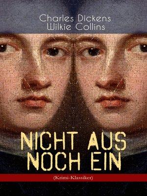 cover image of Nicht aus noch ein (Krimi-Klassiker)