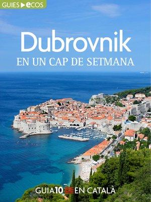 cover image of Dubrovnik. En un cap de setmana