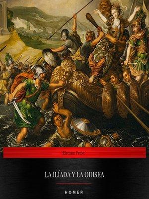 cover image of La Ilíada y la Odisea