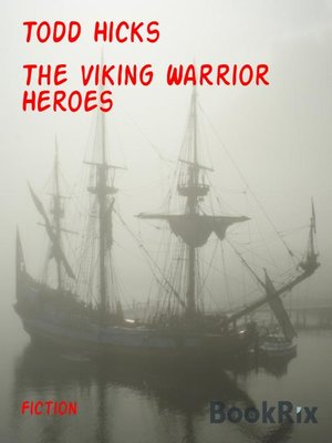 cover image of The Viking Warrior Heroes