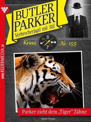 cover image of Butler Parker 155 – Kriminalroman