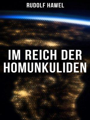 cover image of Im Reich der Homunkuliden