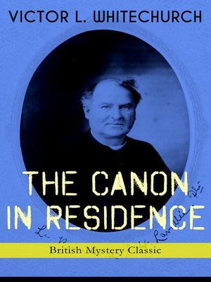 cover image of The Canon in Residence (British Mystery Classic)