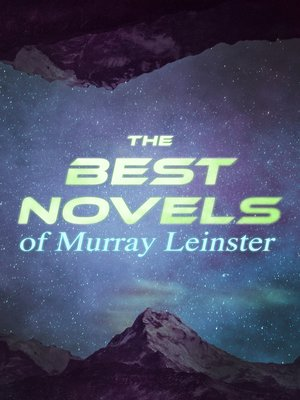 cover image of The Best Novels of Murray Leinster