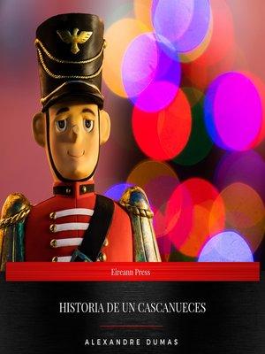 cover image of Historia De Un Cascanueces