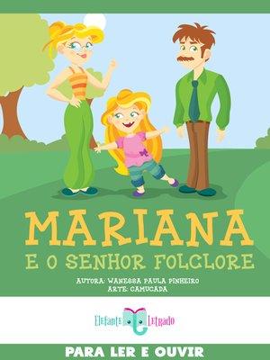 cover image of Mariana e o Senhor Folclore