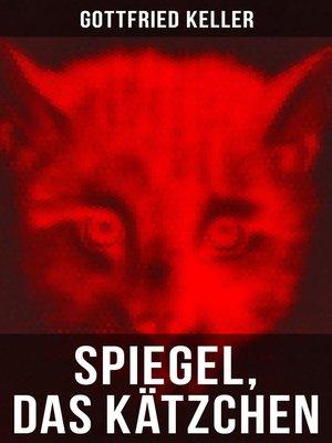 cover image of Spiegel, das Kätzchen (Vollständige Ausgabe)