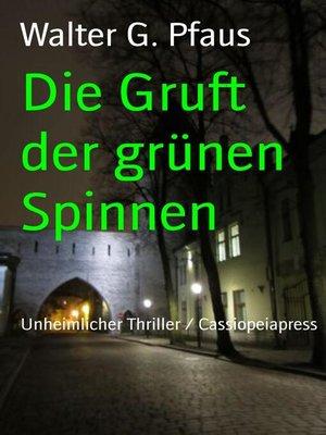 cover image of Die Gruft der grünen Spinnen