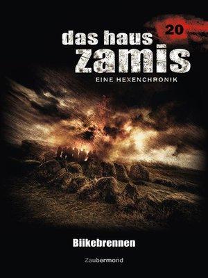cover image of Das Haus Zamis 20--Biikebrennen