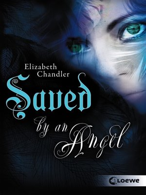 cover image of Kissed by an Angel 3--Saved by an Angel