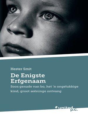 cover image of De Enigste Erfgenaam