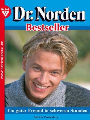 cover image of Dr. Norden Bestseller 144 – Arztroman