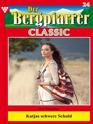 cover image of Der Bergpfarrer Classic 24 – Heimatroman
