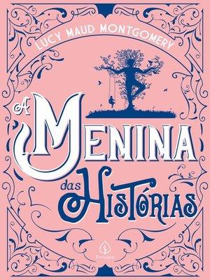 cover image of A menina das histórias