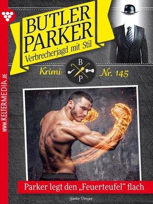 cover image of Butler Parker 145 – Kriminalroman