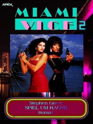 cover image of MIAMI VICE 2