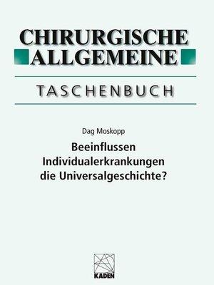 cover image of Beeinflussen Individualerkrankungen die Universalgeschichte?
