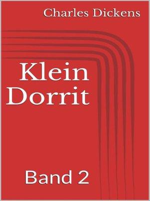 cover image of Klein Dorrit, Band 2