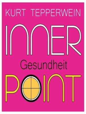 cover image of Inner Point--Gesundheit
