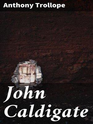 cover image of John Caldigate