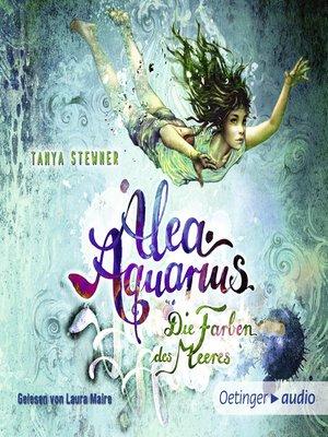 cover image of Alea Aquarius 2. Die Farben des Meeres