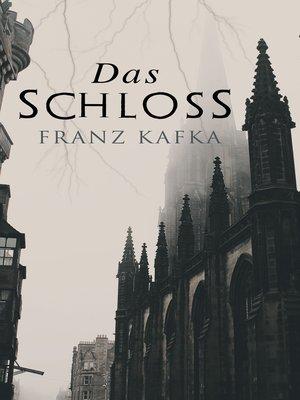 cover image of Das Schloss