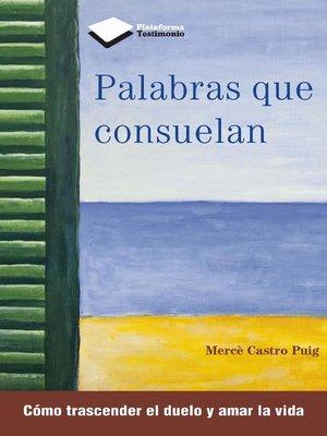 cover image of Palabras que consuelan