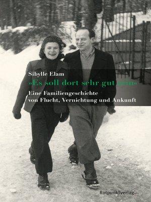 "cover image of ""Es soll dort sehr gut sein"""