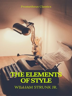 cover image of The Elements of Style (Best Navigation, Active TOC) (Prometheus Classics)