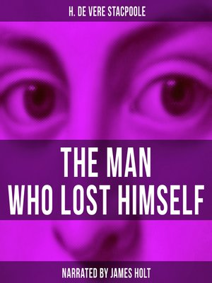 cover image of The Man Who Lost Himself