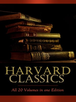 cover image of HARVARD CLASSICS--All 20 Volumes in one Edition