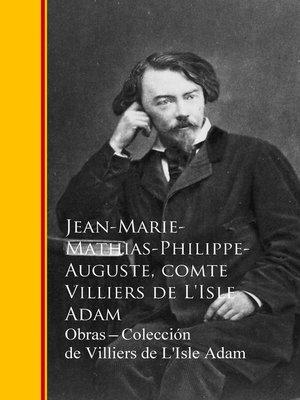 cover image of Obras --Coleccion de Villiers de L'Isle Adam