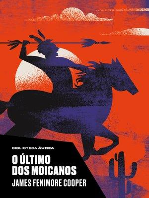 cover image of O último dos moicanos