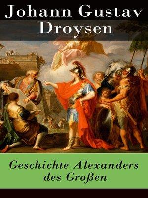 cover image of Geschichte Alexanders des Großen