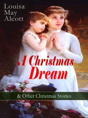 cover image of A Christmas Dream & Other Christmas Stories by Louisa May Alcott