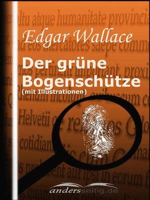cover image of Der grüne Bogenschütze (mit Illustrationen)
