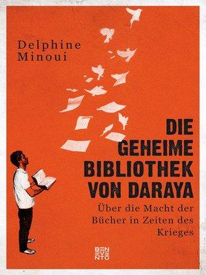 cover image of Die geheime Bibliothek von Daraya