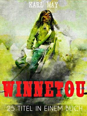cover image of Winnetou--Western Sammelband (25 Titel in einem Buch)