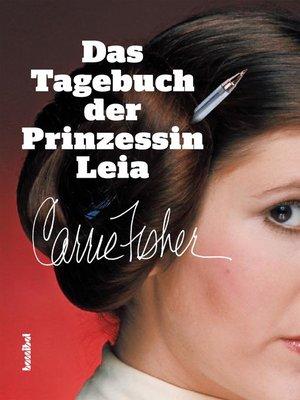 cover image of Das Tagebuch der Prinzessin Leia