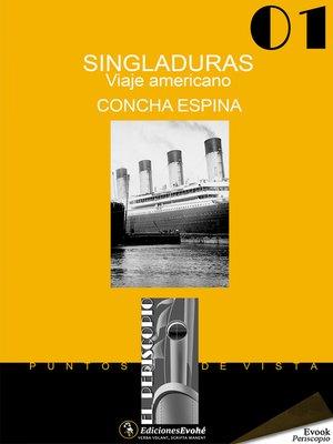 cover image of Singladuras. Viaje americano