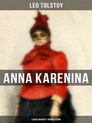 cover image of Anna Karenina (Louise Maude's Translation)