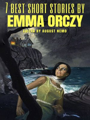 cover image of 7 best short stories by Emma Orczy