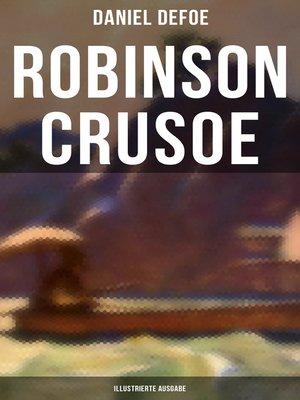 cover image of Robinson Crusoe (Illustrierte Ausgabe)