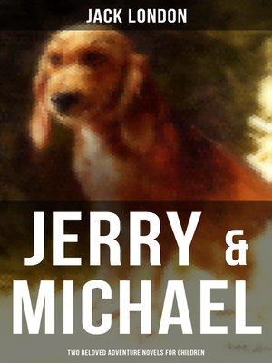 cover image of Jerry & Michael--Two Beloved Adventure Novels for Children