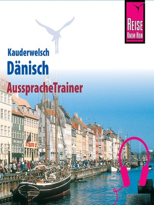 cover image of Reise Know-How Kauderwelsch AusspracheTrainer Dänisch