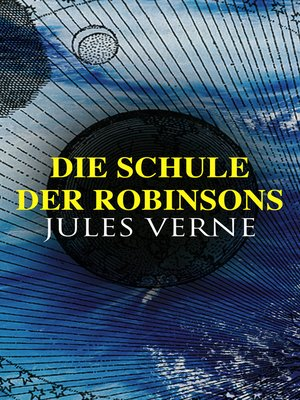 cover image of Die Schule der Robinsons