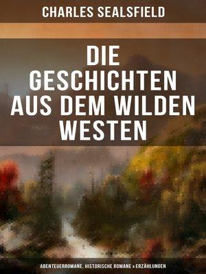 cover image of Die Geschichten aus dem Wilden Westen