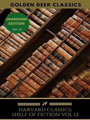 cover image of The Harvard Classics Shelf of Fiction Vol