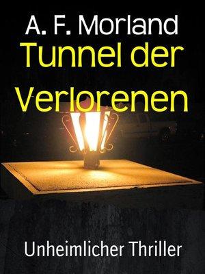 cover image of Tunnel der Verlorenen